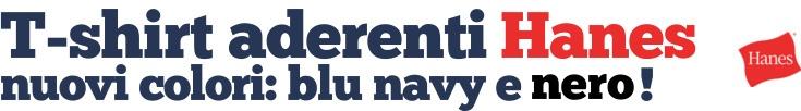 Magliette Aderenti Hanes - nuovi colori: nero e blu navy