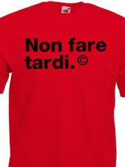 T-shirt Unisex Fruit con grafica non fare tardi